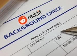 Reddit Background Check